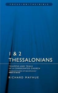 1 & 2 Thessalonians - Mayhue