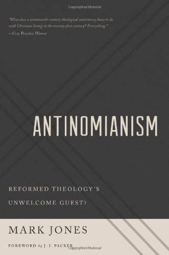 Antinomianism; Mark Jones
