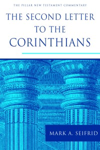 2 Corinthians PNTC mark seifrid book review