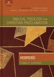 Hebrews Tom Schreiner Book Review