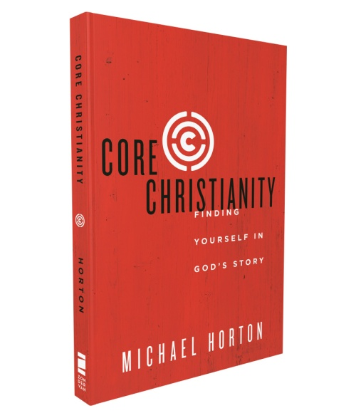 Core+Christianity+by+Michael+Horton