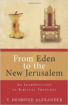 from eden to the new jerusalem alexander book review