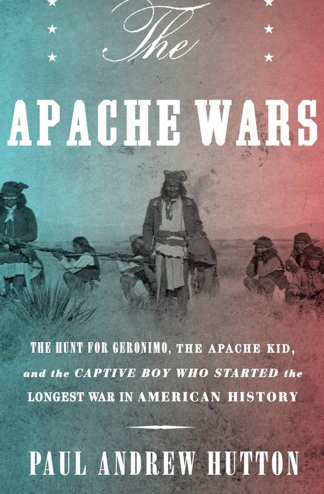 The apache wars paul hutton book review