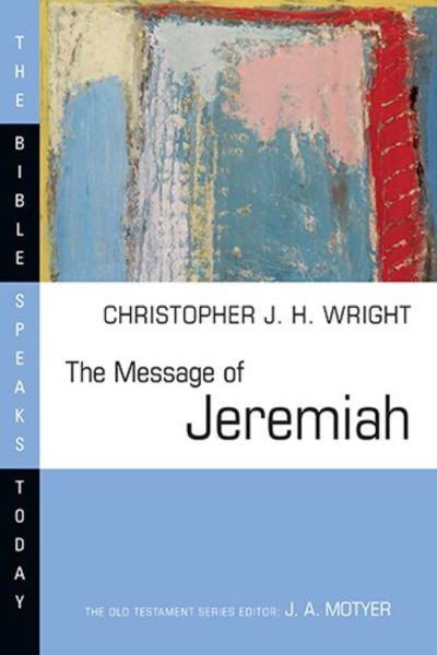Jeremiah Message Speaks Today Christopher Wright book review