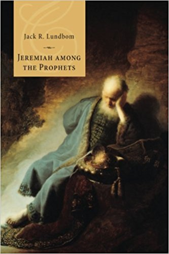 Jeremiah Among the Prophets Lundbom Review