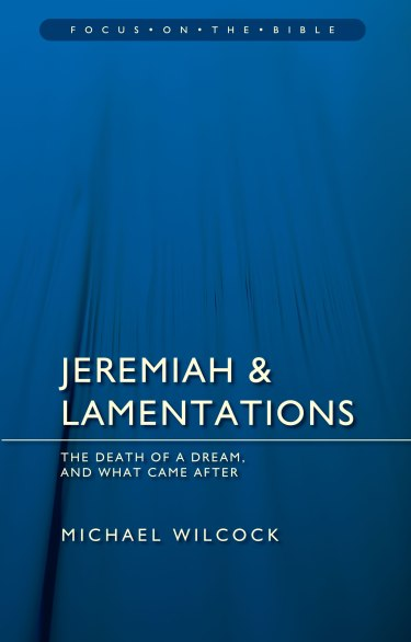 Jeremiah & Lamentations Wilcock Review