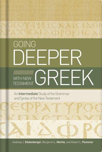 Going Deeper with New Testament Greek (Deeper Greek) Review