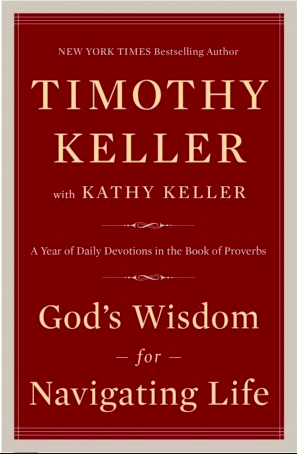 God's Wisdom for Navigating Life Keller Review