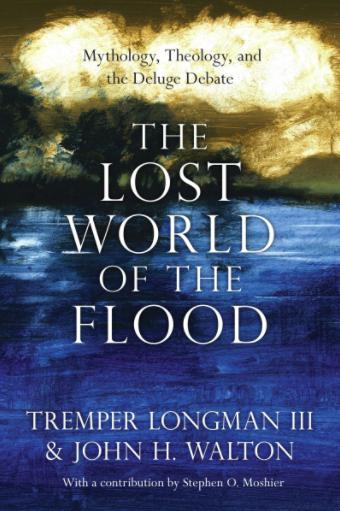 The Lost World of the Flood Longman Walton