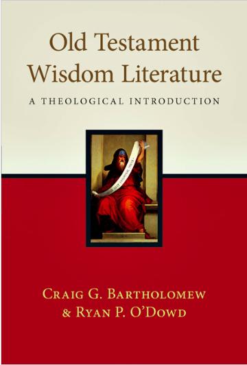 Old Testament Wisdom Literature Bartholomew O'Dowd